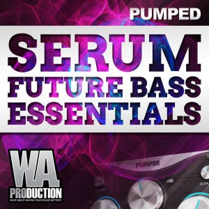 Serum Future Bass Essentials